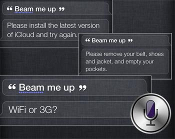 Beam me up, Siri!