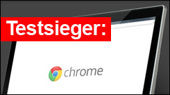 Test-Sieger: Chrome Browser