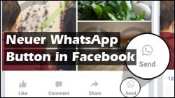 Facebook App bald mit WhatsApp-Button!
