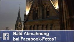 """Ende der """"Panoramafreiheit"""" - Bald Abmahnung bei Facebook-Fotos?"""