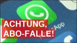 Achtung: WhatsApp Abo Falle!