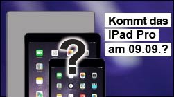 Zeigt Apple nächste Woche ein großes iPad Pro?