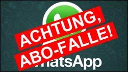 Achtung, Abo Abzocke per WhatsApp!