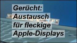 Gerücht: Apple soll MacBook Displays kostenlos tauschen!