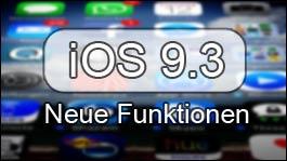 iOS 9.3 Beta: Das sind die neuen Funktionen!
