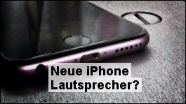 iPhone 7 Patent verrät neue Lautsprecher-Technik!