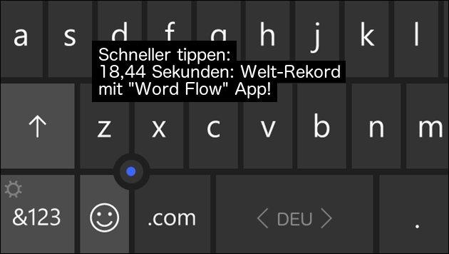 Weltrekord + Einhandmodus: Schnell-Tippen mit Word Flow App!