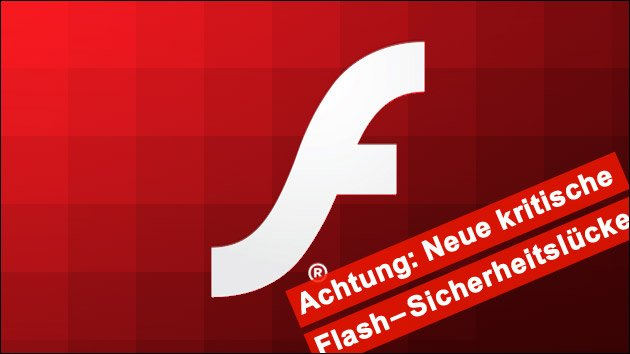 Neue, kritische Sicherheitslücke in Flash: Update frühestens morgen!