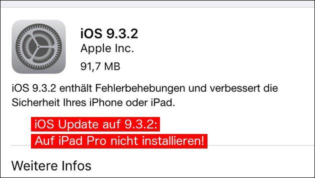 Apple: Neues iOS 9.3.2. Update macht Probleme!
