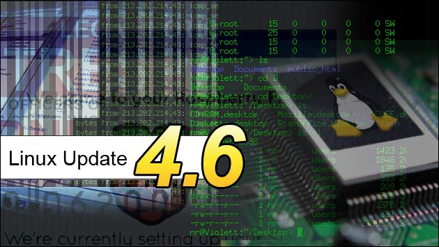 Version 4.6: Neues Linux Update!