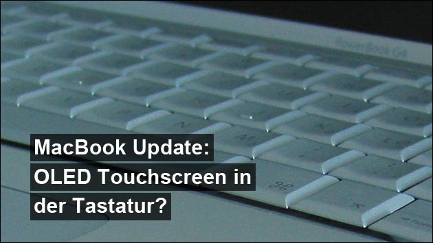 MacBook-Update mit Touchscreen in der Tastatur!