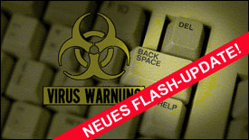 Vorsicht, Virus-Gefahr: Neues, dringendes Flash-Update veröffentlicht!