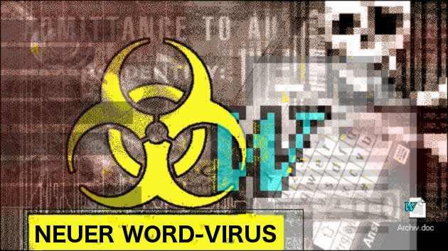 Neuer, gefährlicher Word-Virus!